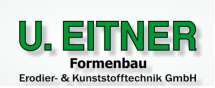 U. Eitner Formenbau, Erodier-& Kunststofftechnik GmbH